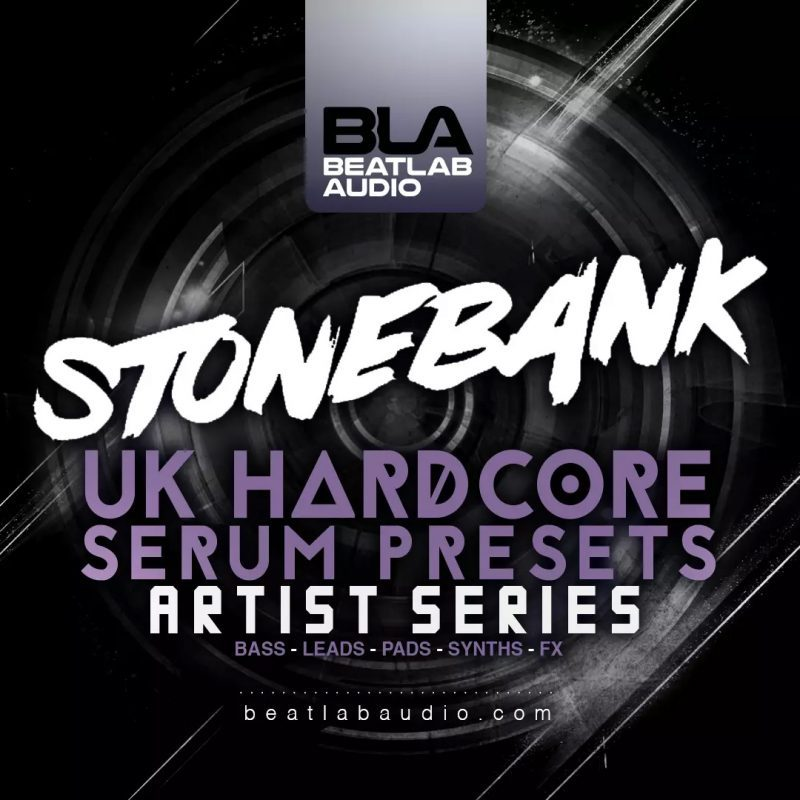 Stonebank - Uk Hardcore Serum Presets | Beatlab Audio